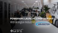 PowerMPS Launches Partnership With Arlington Industries