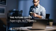 The Future Office Is Paper-Light, Not Paperless